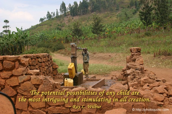 The potential possibilities of any child are the most intriguing and stimulating in all creation. ~ Ray L. Wilbur