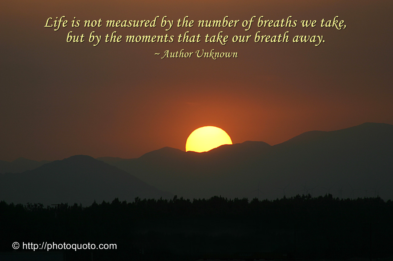 Life Is Not Measured Quote Sayings Quotes Author Unknown  Photo Quoto